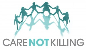 Care Not Killing are a group who are worried that it would be dangerous to give doctors the power to end the life of a patient.
