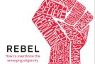 Book Review – 'Rebel' by Douglas Carswell MP