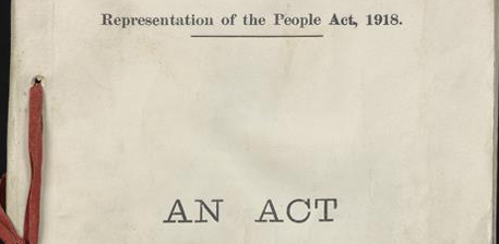 100 Years Since The Representation of the People Act 1918